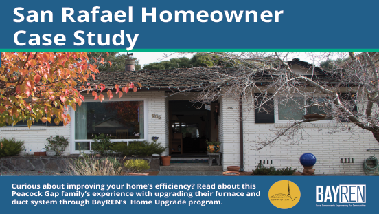 San Rafael Home Upgrade Case Study