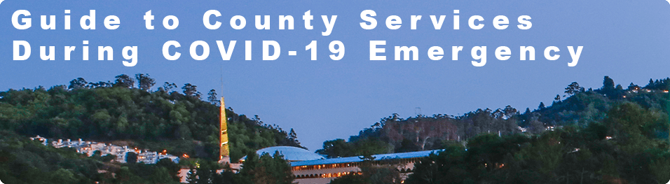 Guide to County Services During the COVID-19 Emergency