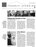 Frankly Speaking First Quarter 2008