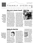 Frankly Speaking Second Quarter 2008