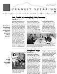 Frankly Speaking First Quarter 2009