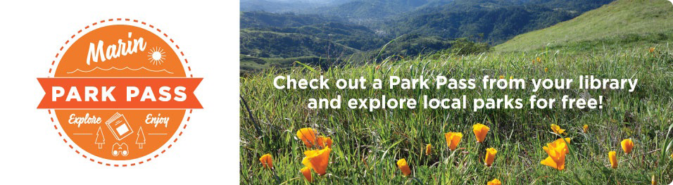Image of open space with caption Check out a Park Pass from your library and explore local parks for free!