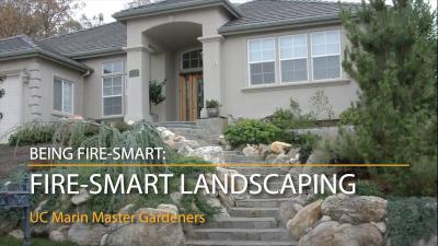 Marin Master Gardeners: Fire-Smart Landscaping